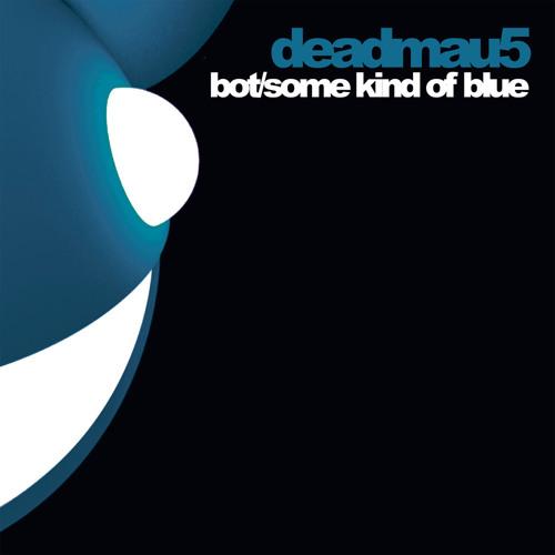 deadmau5 - BOT