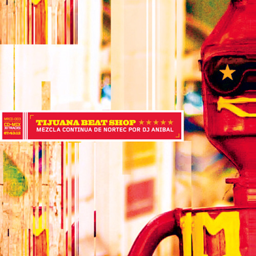 Tijuana Bass By Bostich (Tijuana Beat Shop CD 2003)