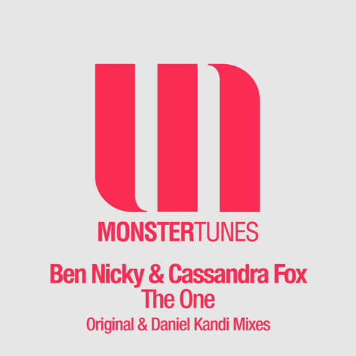 Ben Nicky & Cassandra Fox - The One (Original Mix)