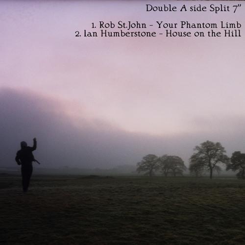 """Rob St. John & Ian Humberstone Split 7"""""""
