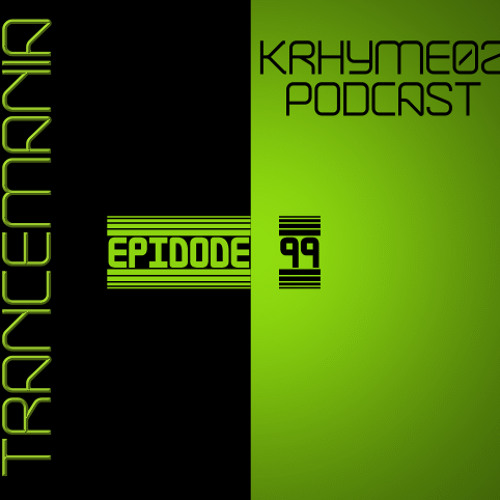Trancemania Episode 99 (August 2011 Mix)