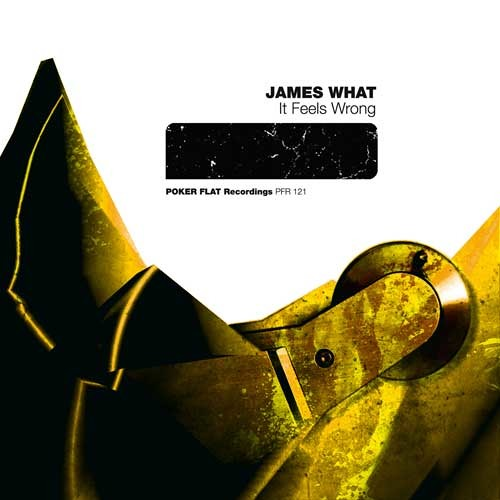 James What: It Feels Wrong