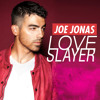 Joe Jonas-Love Slayer (Itchie Remix)
