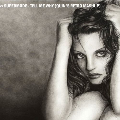 Deadmau5 vs Supermode - Tell Me Why (Quin's Retro Mashup)