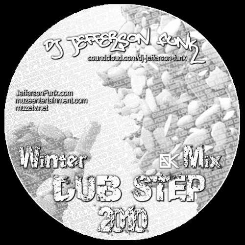 Dj Jefferson Funk - Winter Dub Step Mix 2010