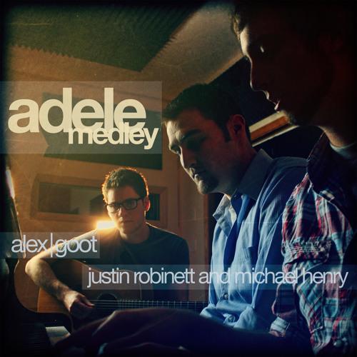 Alex Goot, Justin Robinett, and Michael Henry - Adele Medley