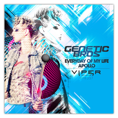 "Single ""Every Day of My Life"" - Viper Recordings (OUT NOW!)"