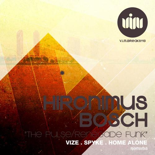 Hironimus Bosch - The Pulse (Vize Remix)