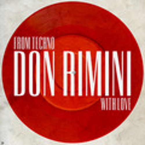 Don Rimini-From Techno With Love Mix