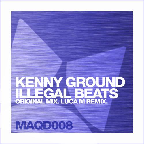 Kenny Ground - Illegal Beats (Original mix) [Maquina Deep]