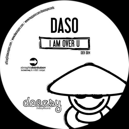 Daso - I am over U original