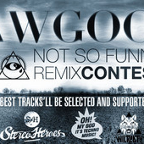 Sawgood - Not So Funny (Trackz Starving Remix) FREE DL Mediafire link in Description