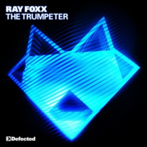 Ray Foxx - The Trumpeter (Chocolate Puma Remix)