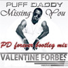Dj Valentine Forbes - I'll Be Missing You (Puff Daddy Forever Bootleg Remix)