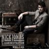 London Foolishly - Nick Jonas