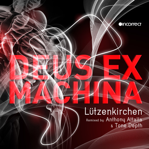 Lutzenkirchen - Deus Ex Machina (Original Mix) [Incorrect Music]