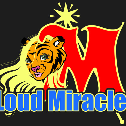 Loud Miracles