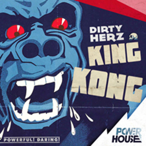 Dirty Herz - King Kong
