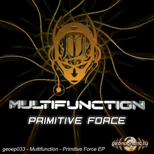 Multifunction - Primitive Force EP