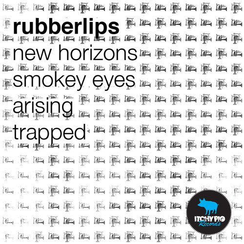 ITCHY013 Rubberlips - New Horizons