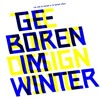 The Aim Of Design Is To Define Space - Geboren im Winter