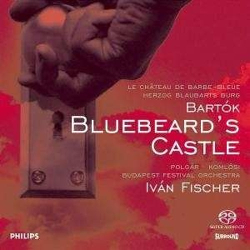 Bartók - Duke Bluebeard's Castle