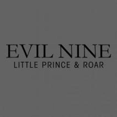 Evil Nine 'Little Prince & Roar'