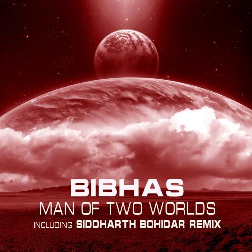 Bibhas - Man Of Two Worlds (Siddharth Bohidar Remix) [Soviet Recordings]