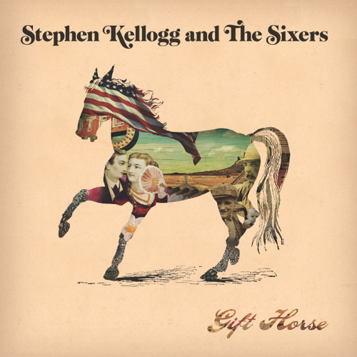 """""""We Belong Here"""" - Stephen Kellogg and The Sixers - Gift Horse"""