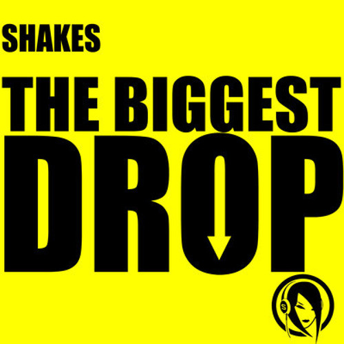 Shakes - The Biggest Drop (Radio Face Remix)