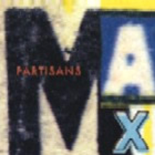 Partisans 'Max' CD. Babel BDV 2553