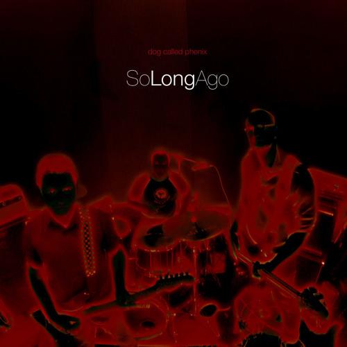 So Long Ago