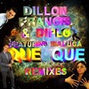 Dillon Francis & Diplo-Que Que feat. Maluca (Torro Torro Remix)