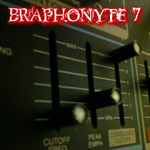 Braphonyte 7 - The Strength of Drink