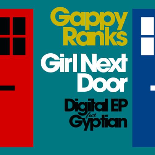 Gappy Ranks FT Gyptian GIRL NEXT DOOR (CARNIVAL MIX)