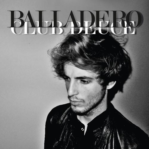 BALLADERO - CLUB DEUCE, COMING 22.2. ...