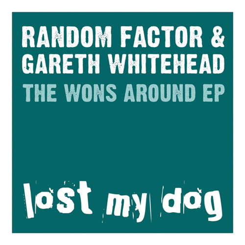 Random Factor & Gareth Whitehead - The Wons Around EP (LMD049)