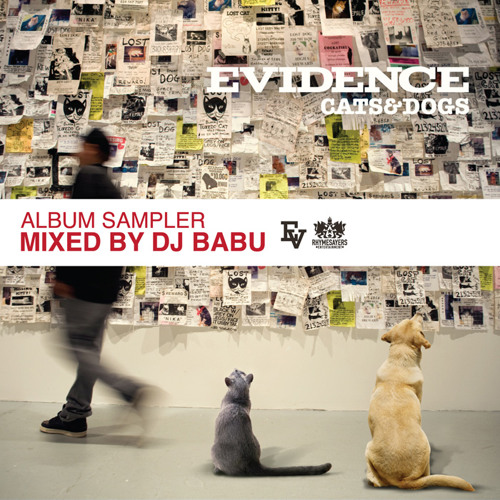 Evidence - Cats & Dogs (Album Sampler Mixed by DJ Babu)