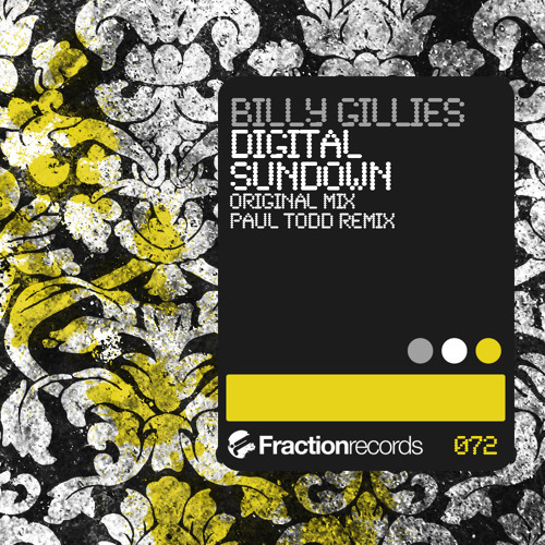 Billy Gillies - Digital Sundown (Paul Todd Remix) Fraction Records - FSOE 198 set rip