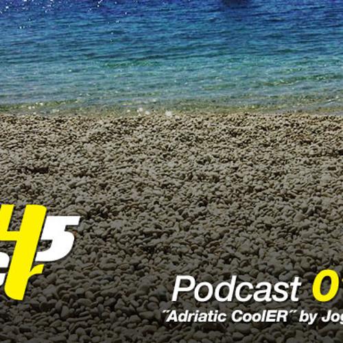 Jogarde - ER45 Podcast 010 - Adriatic CoolER (08-2011)