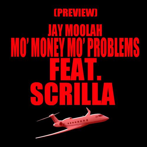 Mo money mo problems Preview Feat. Scrilla