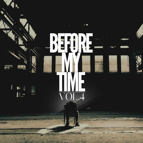 Before my time vol. 4