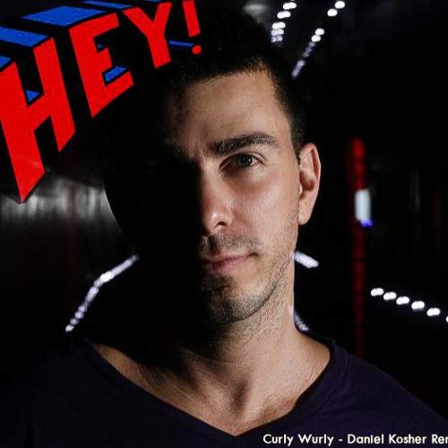 Michel de Hey - Curly Wurly (Daniel Kosher Remix)