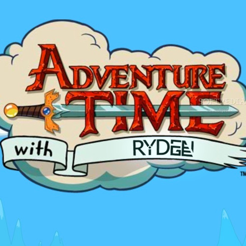 Adventure Time - Punch Your Buns (Ryden Ridge Remix)