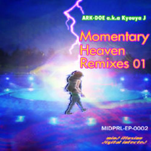 ARK-DOE a.k.a Kyouya J - Momentary Heaven (Izu's Momentary Vocal Remix)