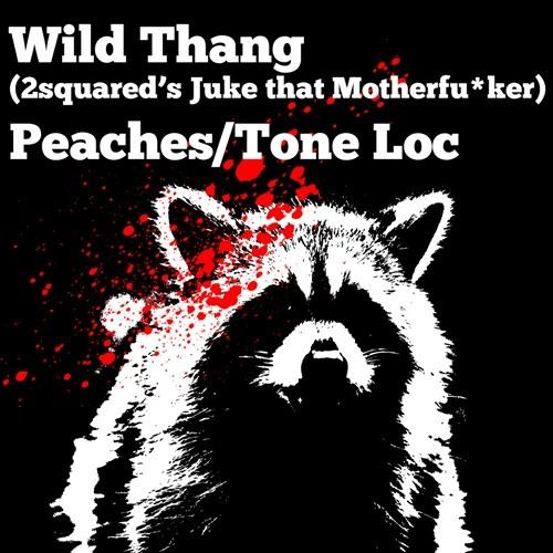 Wild Thang (2squared's - Juke that Motherfu-cker)
