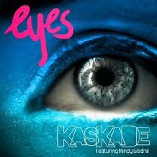 Kaskade - Eyes (Adriana Cover)