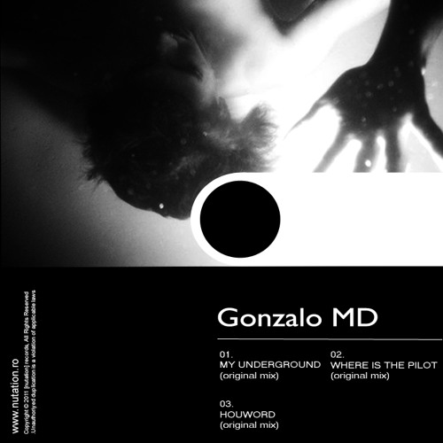 [nuEP10] Gonzalo MD - My Underground EP