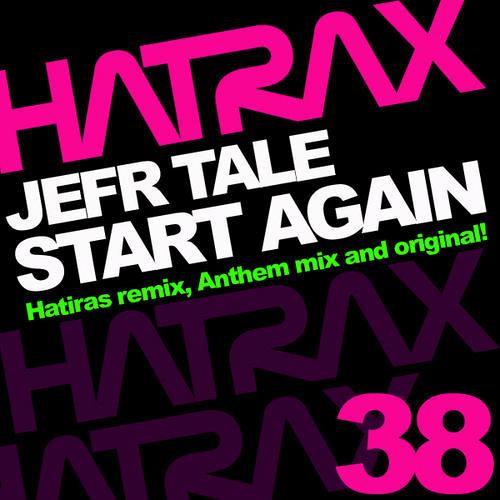 Jefr Tale - Start Again (Anthem Mix) CLIP
