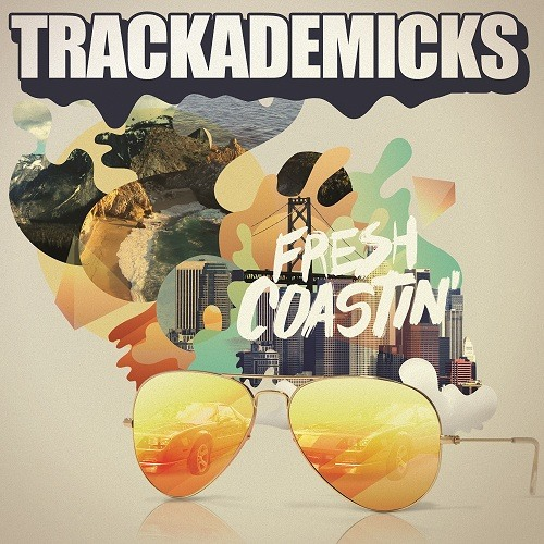 Trackademicks - Chill feat. Freddie Gibbs, Phonte, 1-O.A.K.